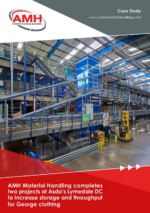 AMH Material Handling completes two projects at Asda's Lymedale DC to increase storage and throughput for George clothing
