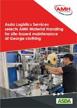Asda Logistics Services selects AMH Material Handling for site-based maintenance at George Clothing
